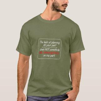 Camiseta A falta do t-shirt dos homens do planeamento… -