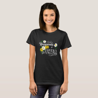 Camiseta A felicidade é contra a dança