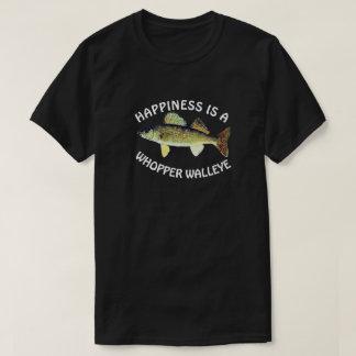 """Camiseta A """"felicidade engraçada é um Walleye do Whopper """""""