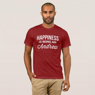Camiseta A felicidade está sendo um Andrew