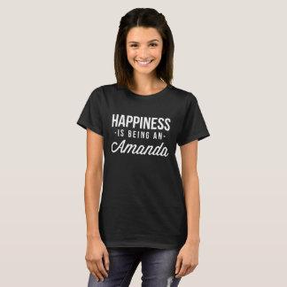 Camiseta A felicidade está sendo uma Amanda