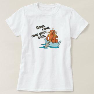 Camiseta A fileira, fileira, enfileira seu jogo de palavras