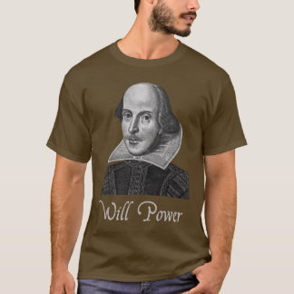 Camiseta A força de vontade de William Shakespeare