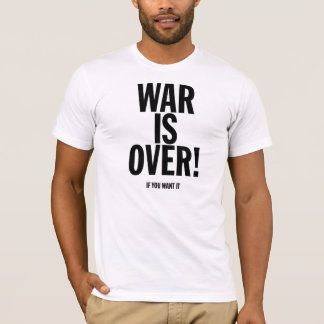 Camiseta a guerra está sobre (se você a quer)