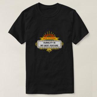 Camiseta A humildade é minha melhor característica - uma