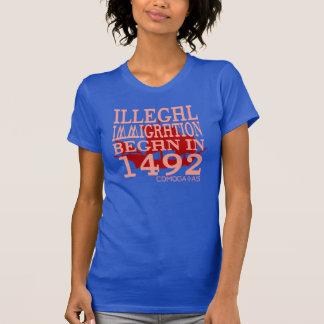 Camiseta A imigração ilegal começou em 1492