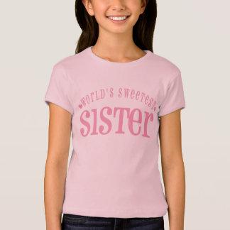 Camiseta A irmã a mais doce do mundo