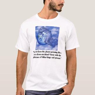 """Camiseta a Mãe Terra que weeping, """"não pode você ouvir o"""