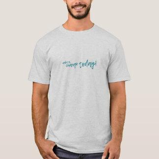 Camiseta a make change.TODAY