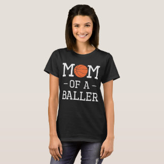 Camiseta A mamã de um basquetebol de Baller ostenta o