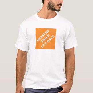 Camiseta A medida de Dadisms cortou duas vezes uma vez