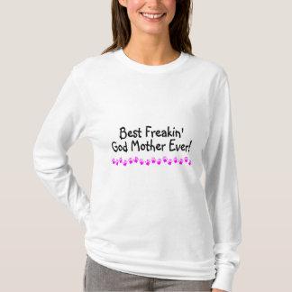 Camiseta A melhor mãe do deus de Freakin nunca