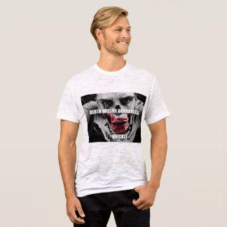 Camiseta A morte será garantida rapidamente