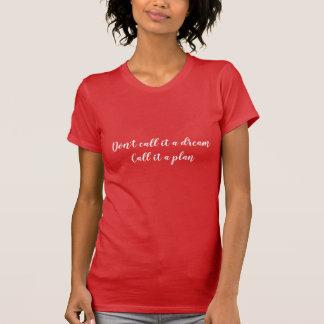Camiseta A mulher do t-shirt das citações não o chama um