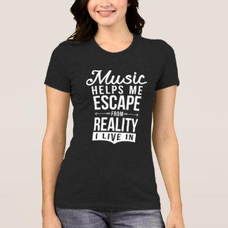 Camiseta a música ajuda-me a escapar da realidade que eu