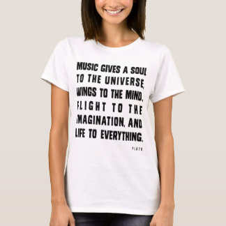 Camiseta A música dá a alma ao universo
