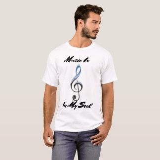 Camiseta A música dos homens em meu t-shirt da alma