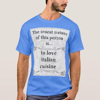 Camiseta A natureza a mais verdadeira: culinária do
