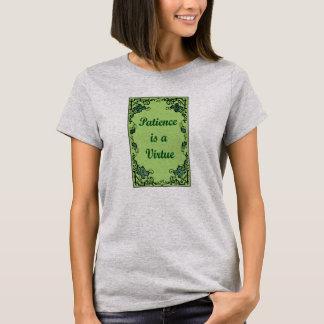 Camiseta A paciência é uma virtude