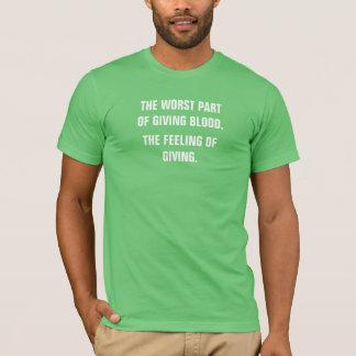 Camiseta A parte a mais má de dar a sangue o sentimento do