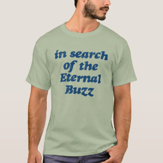 Camiseta À procura do zumbido eterno