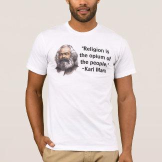 """Camiseta A """"religião é o ópio das pessoas."""" T-shirt"""