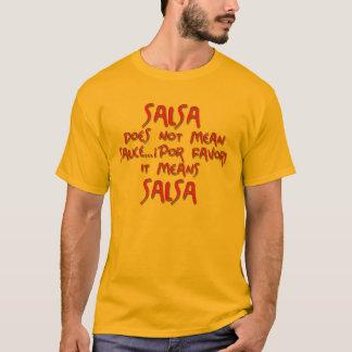 Camiseta A salsa significa a salsa