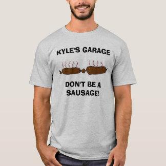 Camiseta a salsicha, o GARAGEDON'T de KYLE SEJA UMA