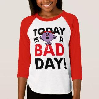 Camiseta A senhorita pequena Impertinente | é hoje um dia