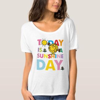 Camiseta A senhorita pequena Luz do sol   é hoje um dia da