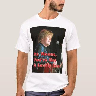 Camiseta A Sra. ninguém You've obteve um filho bonito!