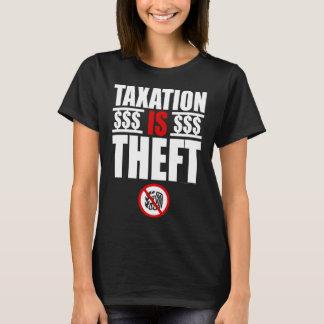 Camiseta A TRIBUTAÇÃO É o t-shirt das mulheres do ROUBO