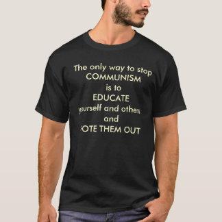 Camiseta A única maneira de parar      o COMUNISMO