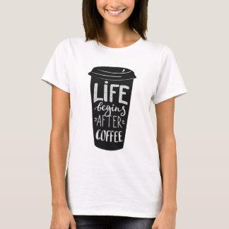 Camiseta A vida começa após o café