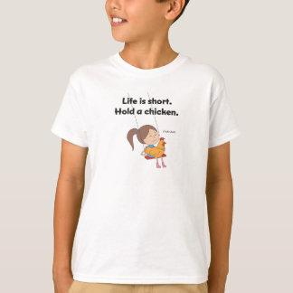 Camiseta A vida é curta.  Guardare uma galinha