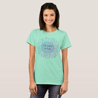 Camiseta A vida é curta: Seja amável