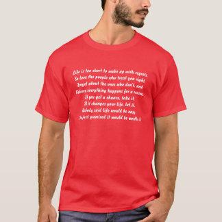 Camiseta A vida é demasiado curta acordar com pesares.