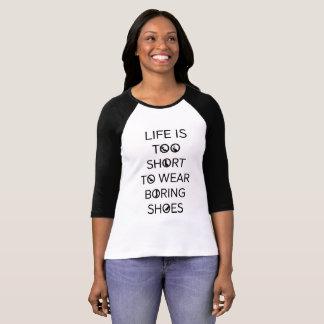 Camiseta A vida é demasiado curta vestir Raglan aborrecido