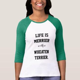 Camiseta A vida é mais alegre com Terrier Wheaten