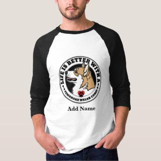 Camiseta A vida é melhor com um Corgi do Pembroke