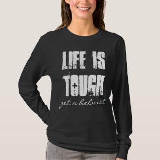 Camiseta A vida é resistente, obtem um capacete