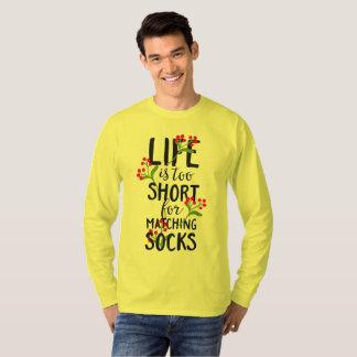 Camiseta A vida engraçada é demasiado curta para meias de