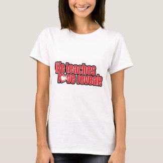 """Camiseta a """"vida ensina o amor revela"""" a parte superior"""