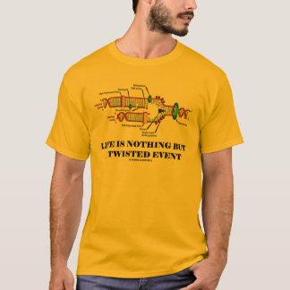 Camiseta A vida não é nada mas um evento torcido (o humor
