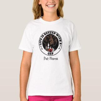 Camiseta A vida personalizada é melhor com um GSP