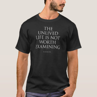 Camiseta A vida unlived não é exame do valor