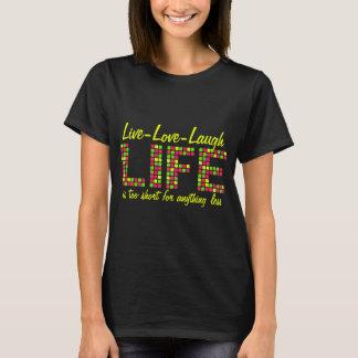 Camiseta A vida viva do riso do amor é T demasiado curto da