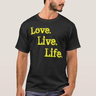 Camiseta A vida., vive., amor