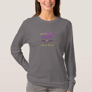 Camiseta Abrace-me delicadamente no rosa brilhante na luva