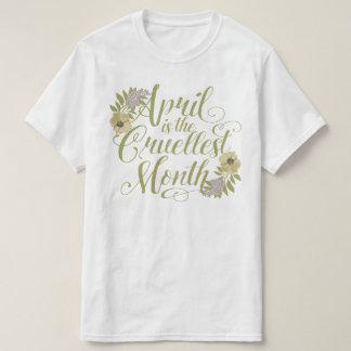 Camiseta Abril é o mês o mais cruel